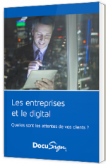 Les entreprises et le digital : quelles sont les attentes de vos clients ?