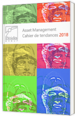 Asset Management : Cahier de tendances 2018