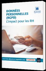 Données personnelles (RGPD) : l'impact pour les RH