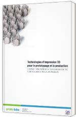 Technologies d'impression 3D pour le prototypage et la production