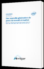 Une nouvelle génération de poste de travail virtualisé