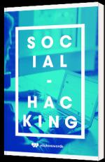 Le guide du Social Hacking