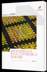 Les matériaux pour continuer à innover