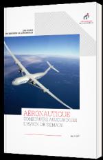 Aéronautique : construire aujourd'hui l'avion de demain