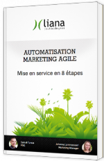 Automatisation Marketing Agile - Mise en service en 8 étapes