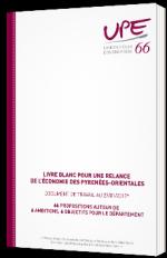 Livre blanc pour une relance de l'économie des Pyrenées-Orientales