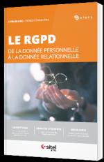 Le RGPD - De la donnée personnelle à la donnée relationnelle