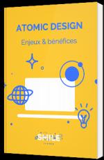 Atomic Design - Enjeux et bénéfices
