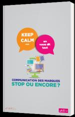 Communication des marques : stop ou encore ?