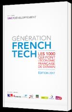 Génération French Tech - Les 1000 qui font l'économie française de demain