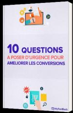 10 questions à poser d'urgence pour améliorer les conversions