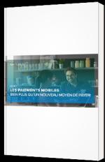 Les paiements mobiles - Bien plus qu'un nouveau moyen de payer