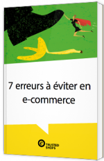 7 erreurs à éviter en e-commerce