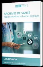 Archives de santé : réglementations et bonnes pratiques