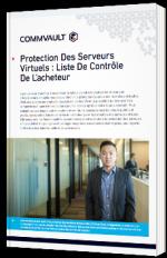 Protection des serveurs virtuels : liste de contrôle de l'acheteur