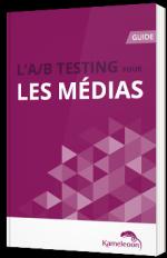 L'A/B Testing pour les médias