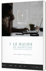 Le guide du Marketing automatisé & prédictif