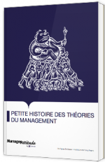 Petite histoire des théories du Management