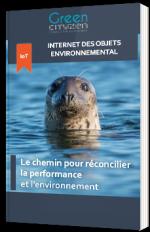 IoT environnemental : le chemin pour réconcilier la performance et l'environnement
