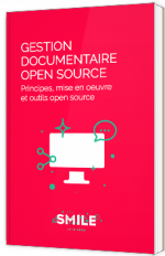 Gestion documentaire open source : Principes, mise en oeuvre et outils open source