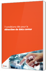 7 conditions clés pour la détection de data center