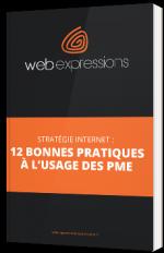 Stratégie Internet : 12 bonnes pratiques à l'usage des PME