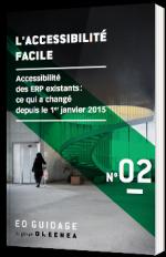 L'accessibilité facile : Accessibilité des ERP existants
