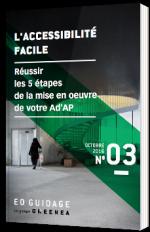 L'accessibilité facile : réussir les 5 étapes de la mise en oeuvre de votre Ad'AP
