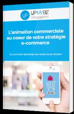 L'animation commercial au coeur de votre stratégie e-commerce