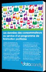 Les données des consommateurs au service d'un programme de fidélisation profitable