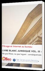 Livre blanc juridique Vol. III : Ne pas filtrer, ne pas loguer