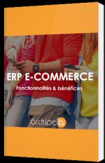 ERP e-commerce : fonctionnalités & bénéfices