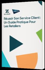 Réussir son Service Client : un Guide pratique pour les Retailers