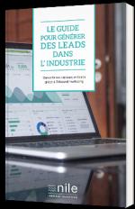 Le guide pour générer des leads dans l'industrie