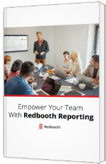 Empower your Team with Redbooth Reporting