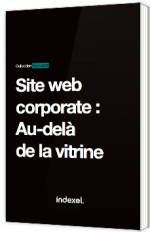 Site web corporate : Au-delà de la vitrine