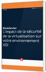 L'impact de la sécurité de la virtualisation sur votre environnement VDI