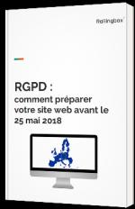 RGPD : comment préparer votre site web avant le 25 mai 2018
