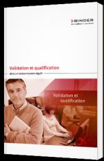Validation et qualification dans un environnement régulé