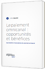 Le paiement omnicanal : opportunités et bénéfices