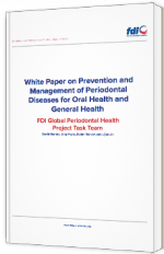 White Paper on Prevention and Management of Periodontal Diseases for Oral Health and General Health