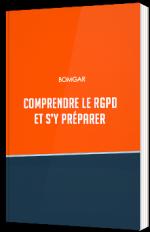 Comprendre le RGPD et s'y préparer