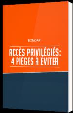 Accès privilégiés : 4 pièges à éviter