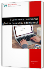 E-commerce : comment générer du revenu additionnel