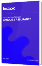 Retour d'expérience banque et assurance