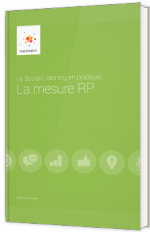 Le social listening en pratique : la mesure RP