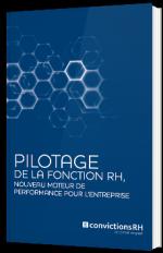 Pilotage de la fonction RH, nouveau moteur de performance pour l'entreprise