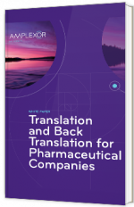 Translation and Back Translation for Pharmaceutical Companies