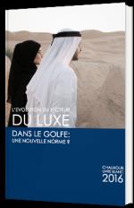 L'évolution du secteur du luxe dans le Golfe : une nouvelle norme