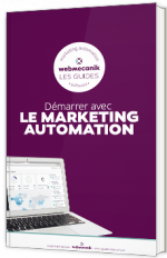 Démarrer avec le marketing automation